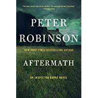 Aftermath: An Inspector Banks Novel (Inspector Banks series Book 12) (English Edition)