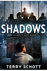 Shadows (The Game is Life Book 5) Kindle Edition