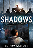 Shadows (The Game is Life Book 5)