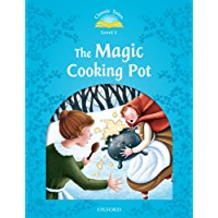 The Magic Cooking Pot (Classic Tales Level 1) (English Edition)