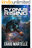Cygnus Rising: Humanity Returns to Space (Cygnus Space Opera Book 1)