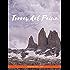 Guia Brasileiros em Torres del Paine: Circuito W e Circuito Macizo Paine