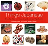 Things Japanese: Everyday Objects of Exceptional