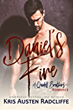 Daniel's Fire (Quidell Brothers Book 2)