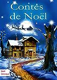 Contes de Noël: (Édition illustrée)