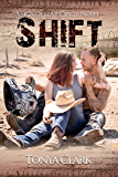 Shift (The Sign of Love Circle Series Book 1)