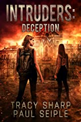Intruders: Deception: A Post-Apocalyptic, Alien Invasion Thriller (Book 3) Kindle Edition
