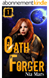 Oath Forger (Book 1): A Reverse Harem Sci-fi Romance (English Edition)