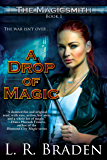 A Drop of Magic (The Magicsmith Book 1)