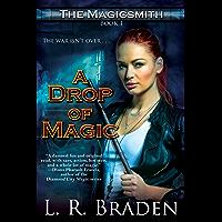 A Drop of Magic (The Magicsmith Book 1) (English Edition)