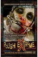 Polish Extreme Kindle Edition