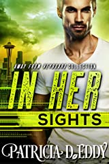 In Her Sights (Away From Keyboard Book 2) Kindle Edition