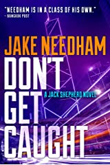 DON'T GET CAUGHT (Jack Shepherd Book 5) Kindle Edition