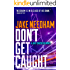 DON'T GET CAUGHT (Jack Shepherd Book 5)