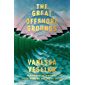 The Great Offshore Grounds: Longlisted for the National Book Award for Fiction 2020