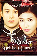Murder in the British Quarter (Qing Dynasty Mysteries Book 2) Kindle Edition