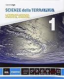 Scienze della terra. Ediz. plus. Per le Scuole superiori. Con e-book. Con espansione online: 1