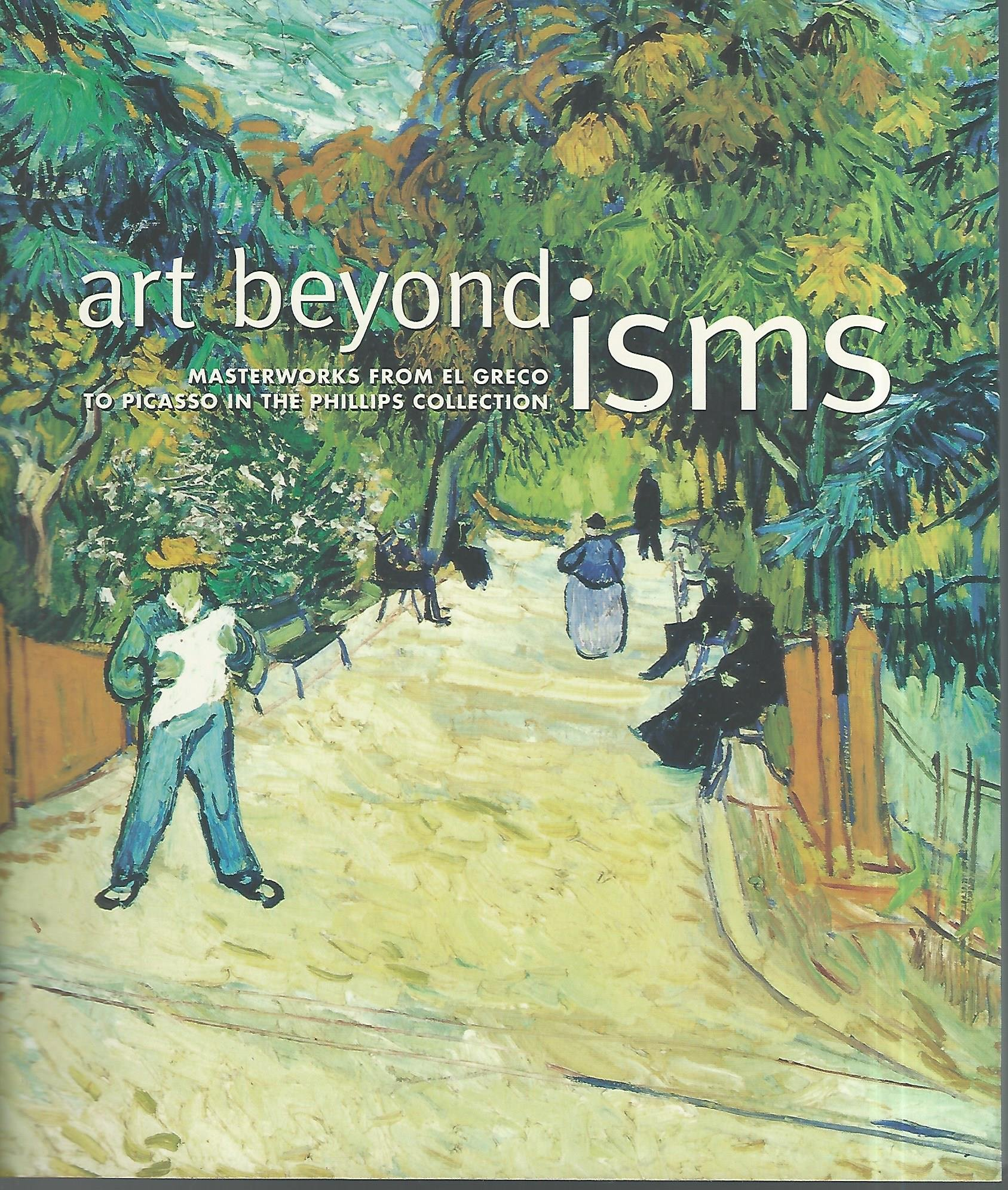 Art Beyond Isms: Masterworks from El Greco to Picasso in the Phillips Collection ebook
