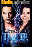 Tander: Dentro di noi l'energia dei fulmini