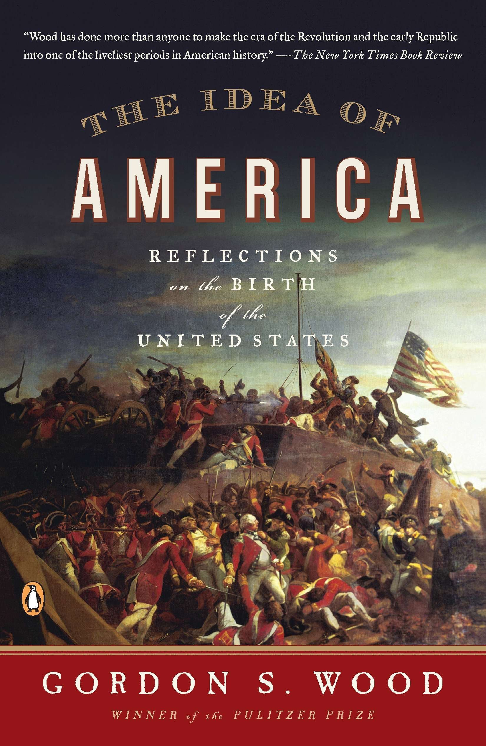 Read Online The Idea of America: Reflections on the Birth of the United States pdf