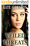 Veiled Threats (Sophie Masterson/ Dixon Security Series Book 4)