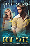 Deep Magic (The Witches of Cleopatra Hill Book 13)