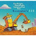Excavator's 123: Goodnight, Goodnight, Construction Site