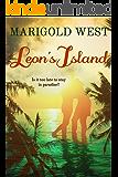 Leon's Island: A tempestuous romance