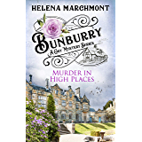 Bunburry - Murder in High Places: A Cosy Mystery Series (Countryside Mysteries: A Cosy Shorts Series Book 6) (English Edition)