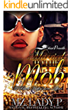 Married to the Mob: A Black Mafia Love Affair