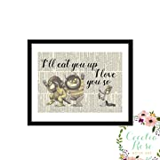 Where The Wild Things Are I'll Eat You Up I Love You So Maurice Sendak Childrens Nursery Farmhouse Literary Typography Vintage Book Page 5x7 Unframed Print