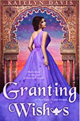 Granting Wishes - An Aladdin Retelling (Once Upon a Curse Book 5) Kindle Edition