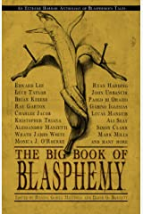 The Big Book of Blasphemy Kindle Edition