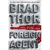 Foreign Agent: A Thriller (The Scot Harvath Series Book 15)