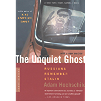 The Unquiet Ghost: Russians Remember Stalin (English Edition)