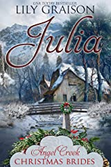 Julia (Angel Creek Christmas Brides Book 2) Kindle Edition
