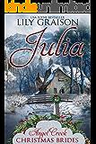 Julia (Angel Creek Christmas Brides Book 2)