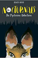 The Nocturnals: The Mysterious Abductions Kindle Edition