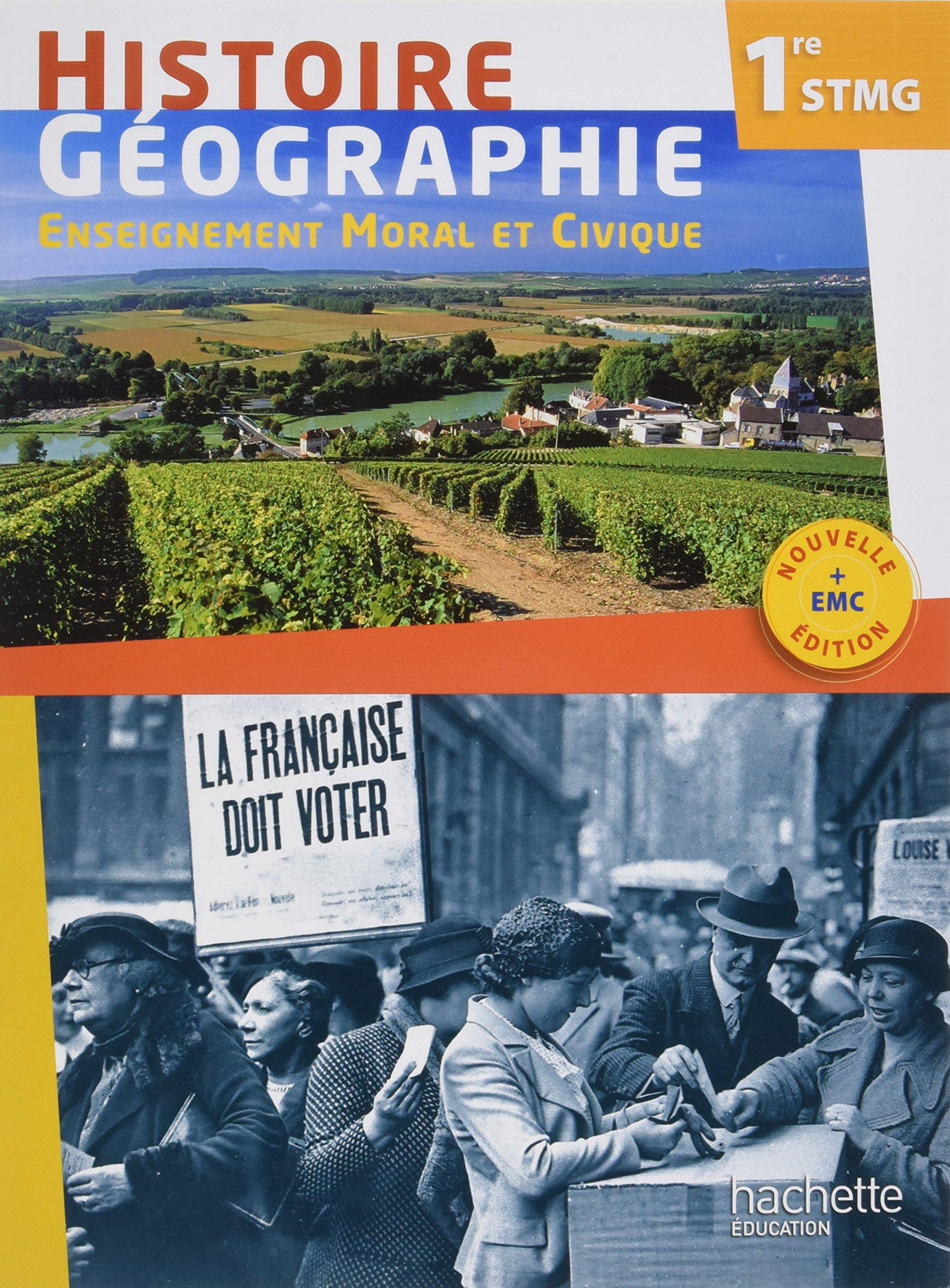 Histoire Géographie EMC 1re STMG - Livre élève - ED. 2017 Histoire - Géographie - EMC STMG/ ST2S/ STD2A/ STI2D/ STL: Amazon.es: Cristhine Lécureux, ...
