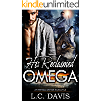 His Reclaimed Omega: An Mpreg Shifter Romance (The Mountain Shifters Book 9) (English Edition)
