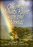 Celebrate What's Right with the World! (English Edition)