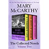 The Collected Novels Volume Two: A Charmed Life, The Groves of Academe, and Cannibals and Missionaries