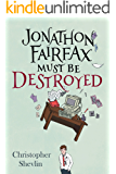 Jonathon Fairfax Must Be Destroyed