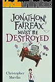 Jonathon Fairfax Must Be Destroyed