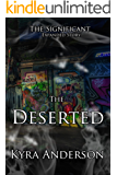 The Deserted: The Significant Expanded Story