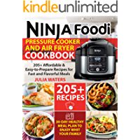 Ninja Foodi Pressure Cooker and Air Fryer Cookbook : 205+ Affordable & Easy-to-Prepare Recipes for Fast and Flavorful…