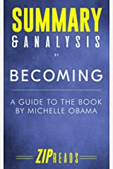 Summary & Analysis of Becoming: A Guide to the Book by Michelle Obama Kindle Edition