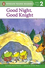 Good Night, Good Knight (Penguin Young Readers, Level 2) Paperback