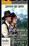 Montana Sky: Who The Heart Claims (Kindle Worlds Novella)