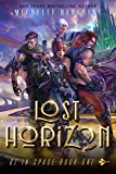 Lost Horizon: A Space Fantasy Romance (Oz in Space Book 1)